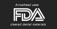 Arrowhead uses FDA cleared Materials